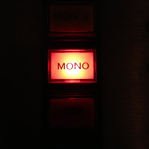 mono compatibility, mono monitor switch
